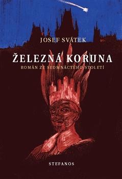 Železná koruna - Román ze sedmnáctého století