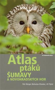 Atlas ptáků Šumavy a Novohradských hor - Obsahuje CD s hlasy 25 vybraných druhů ptáků