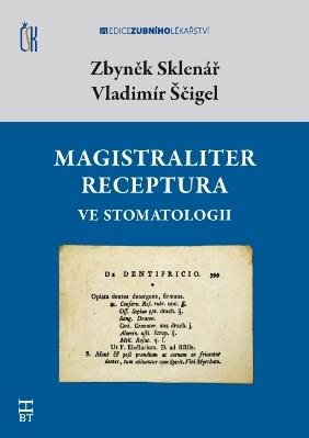 Magistraliter receptura ve stomatologii