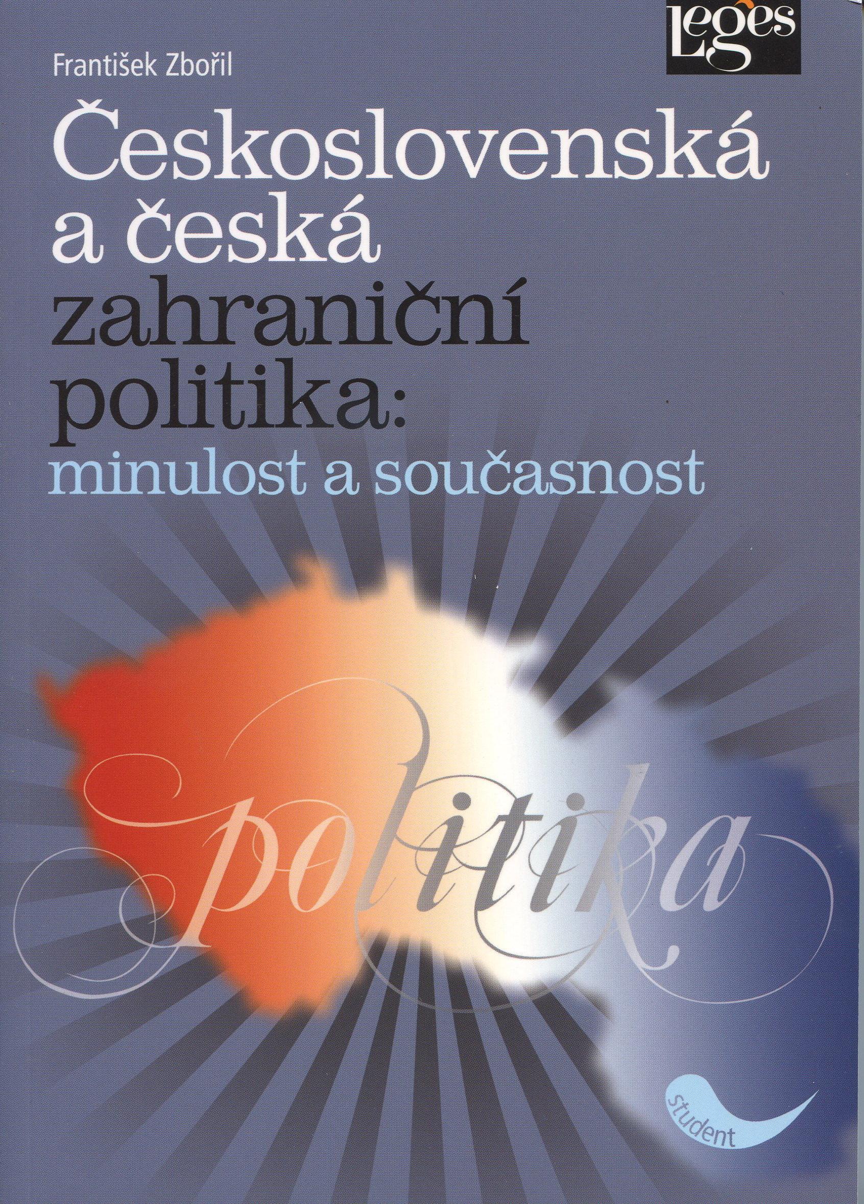 Československá a česká zahraniční politika - Minulost a současnost