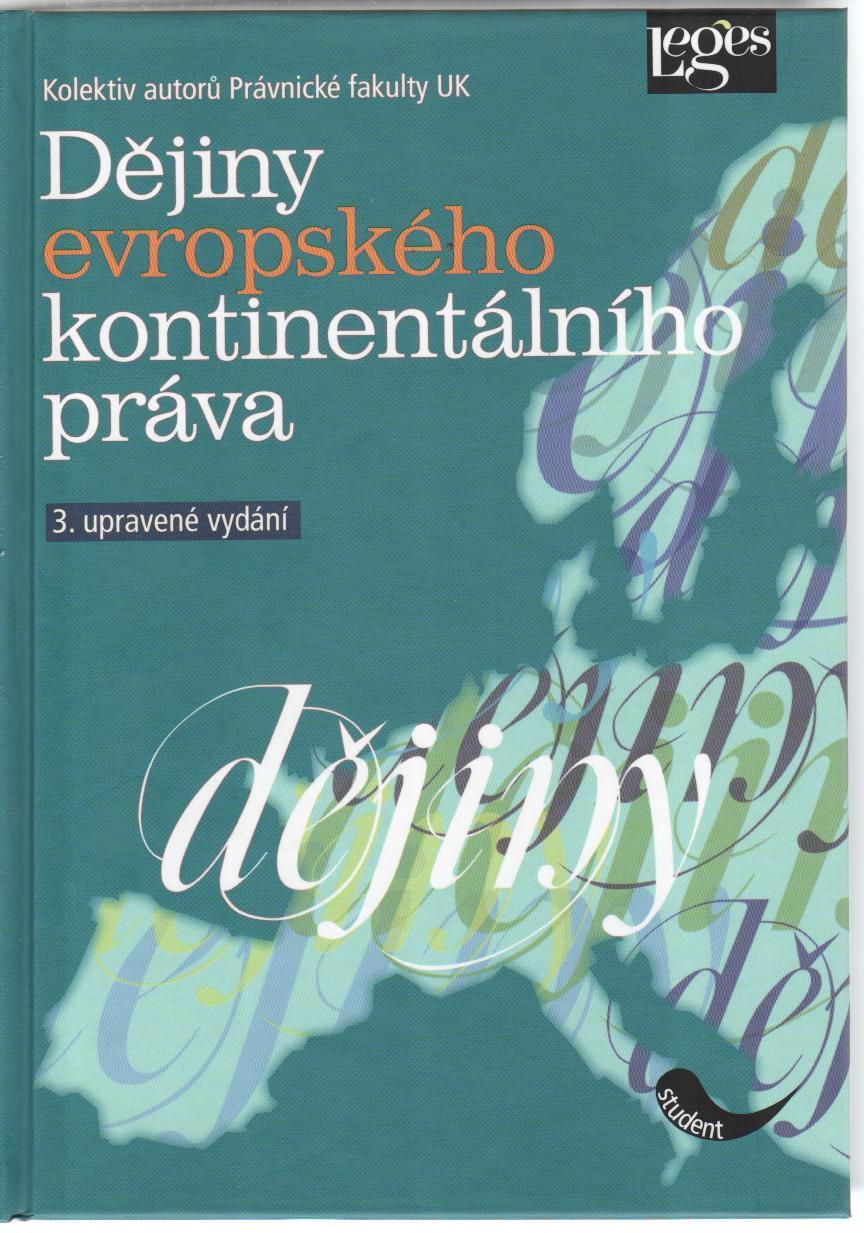 Dějiny evropského kontinentálního práva - 3. upravené vydání