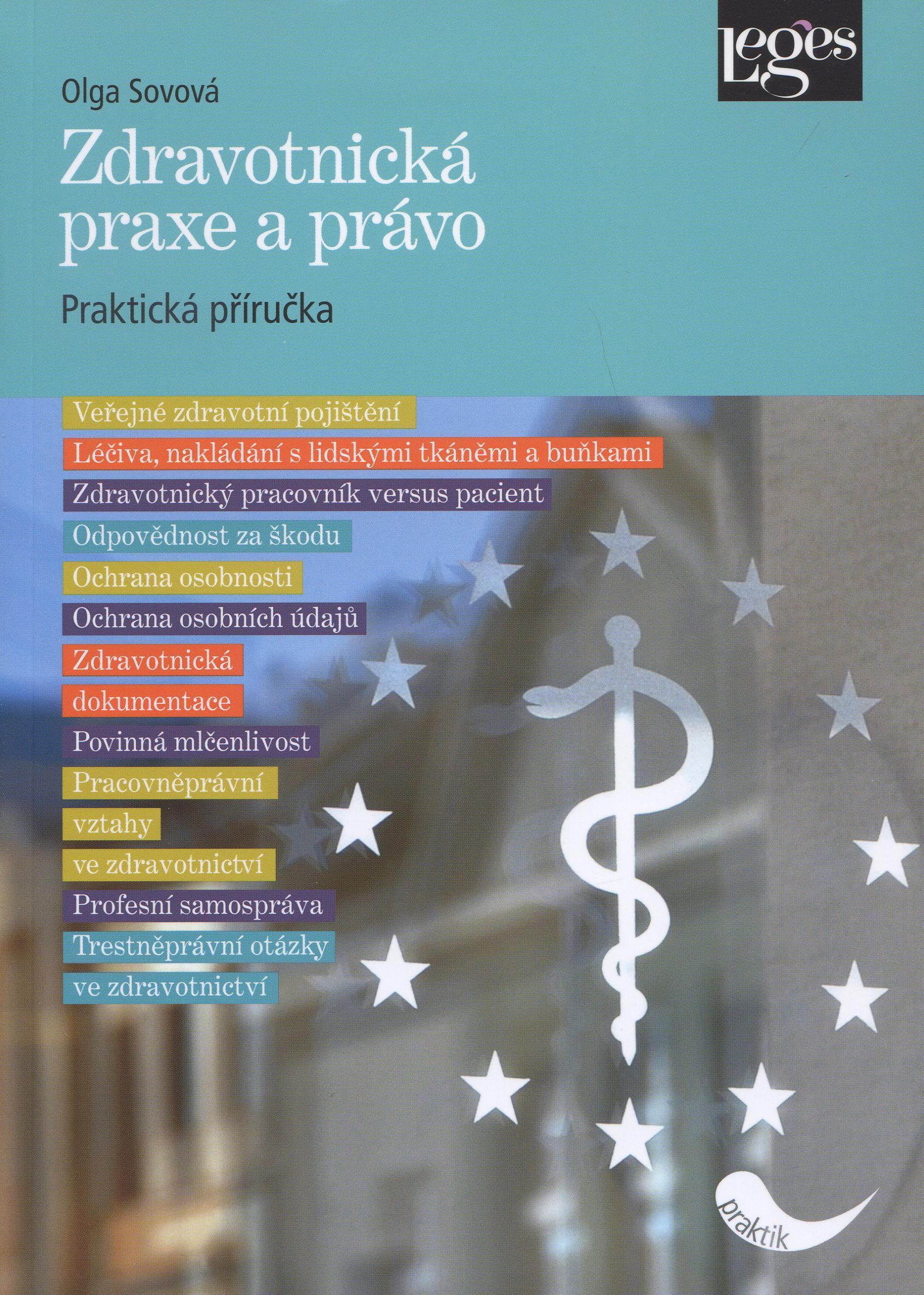 Zdravotnická praxe a právo - Praktická příručka