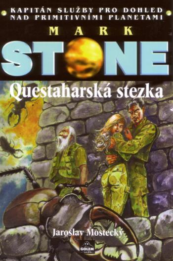 Mark Stone: Questaharská stezka - Kapitán služby pro dohled nad primitivními planetami