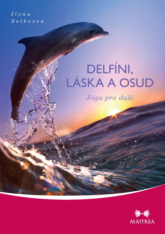Delfíni, láska a osud - Jóga pro duši