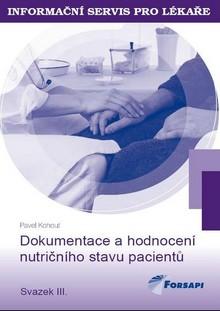Dokumentace a hodnocení nutričního stavu pacientů - Svazek III.