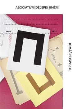 Asociativní dějepis umění - Poválečné umění napříč generacemi a médii (koláž, intermediální a konceptuální umění, performance a film)