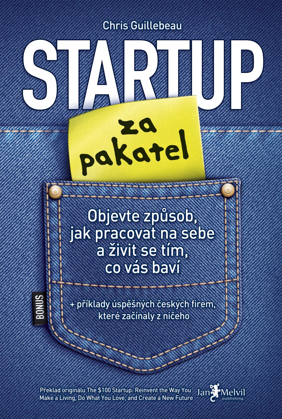 Startup za pakatel - Objevte způsob, jak pracovat na sebe a živit se tím, co vás baví