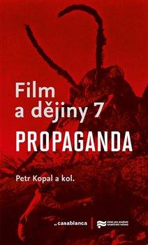 Film a dějiny 7. Propaganda