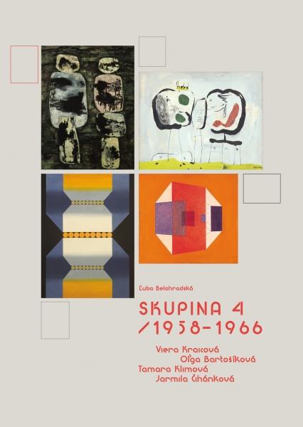 Skupina 4 / 1958-1966 - Viera Kraicová, Oľga Bartošíková, Tamara Klimová, Jarmila Čihánková