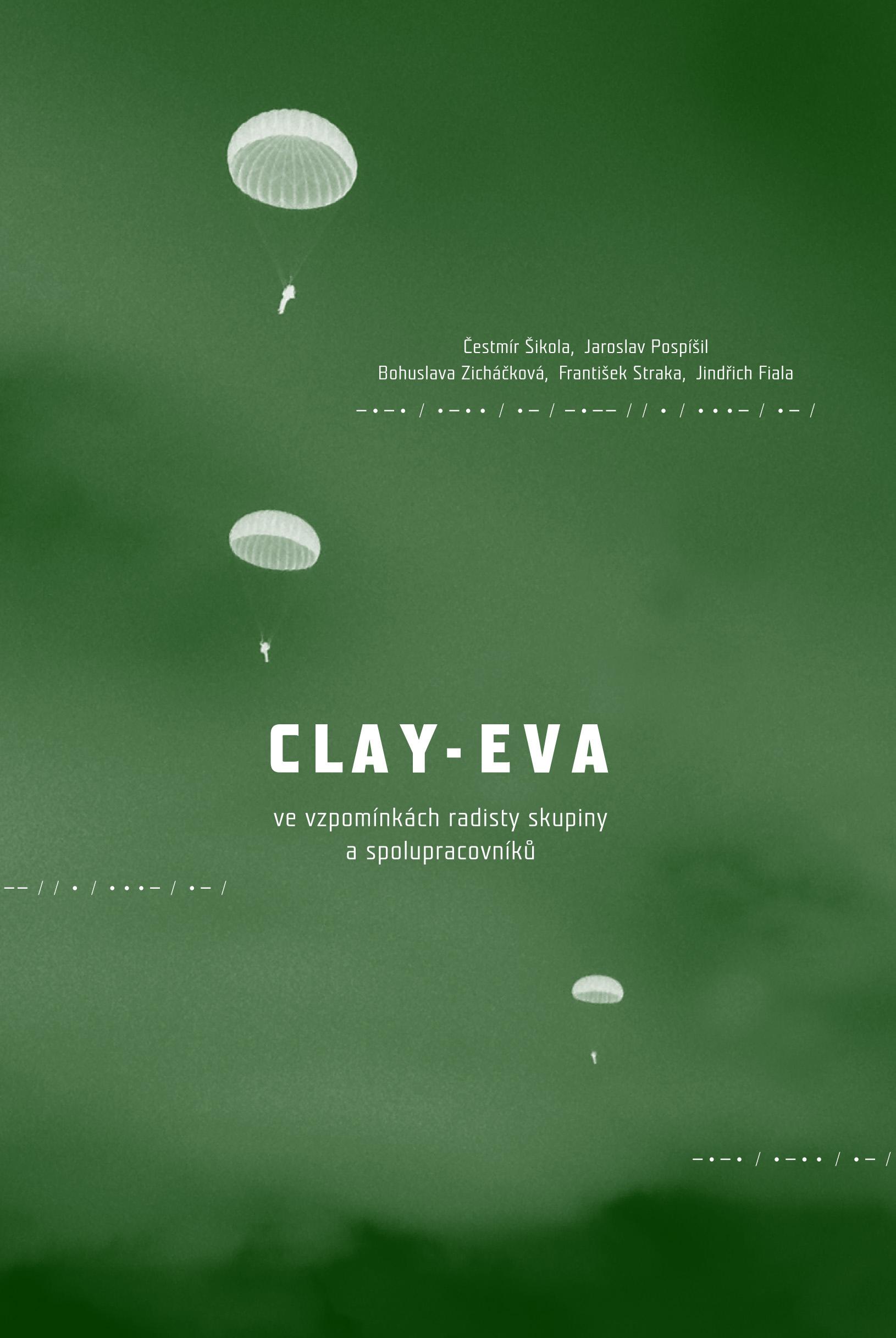 Clay-Eva - Ve vzpomínkách radisty skupiny a spolupracovníků