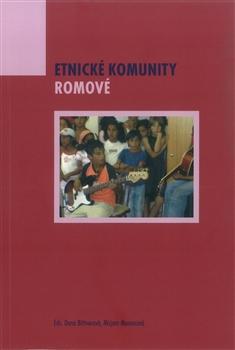 Etnické komunity. Romové