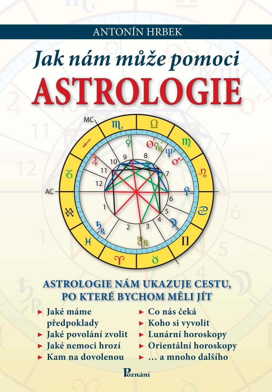 Jak nám může pomoci astrologie - astrologie nám ukazuje cestu, po které bychom měli jít