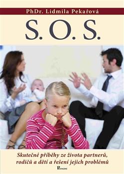 S.O.S. - Skutečné příběhy ze života partnerů, rodičů a dětí a řešení jejich problémů