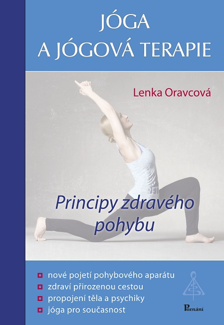 Jóga a jógová terapie - Principy zdravého pohybu