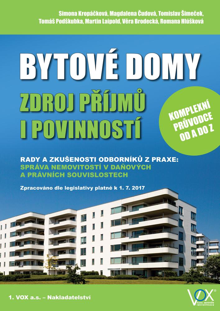 Bytové domy - Zdroj příjmů i povinností - Komplexní průvodce od A do Z