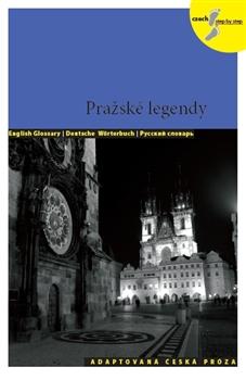 Pražské legendy - adaptovaná česká próza