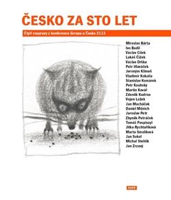 Česko za sto let - Čtyři rozpravy z konference Evropa a Česko 2113