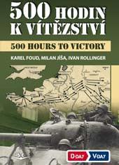 500 hodin k vítězství/500 hours to victory