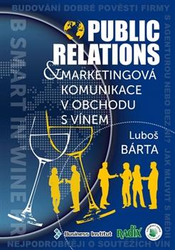 Public relations a marketingová komunikace v obchodu s vínem