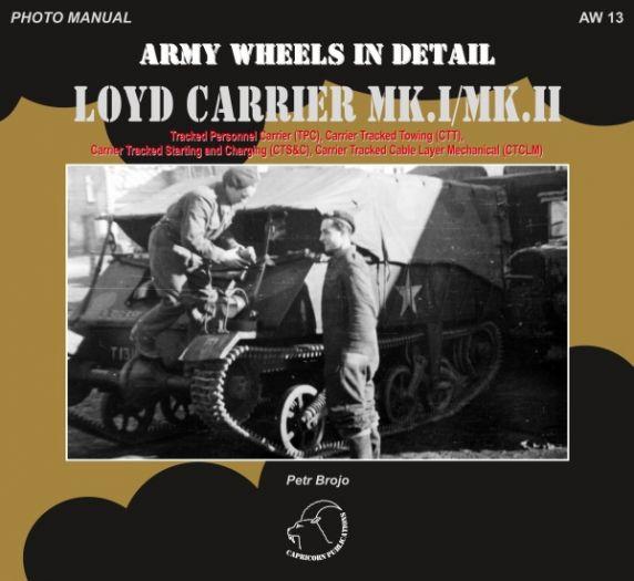 AW 13 - Loyd Carrier MK.I/MK.II