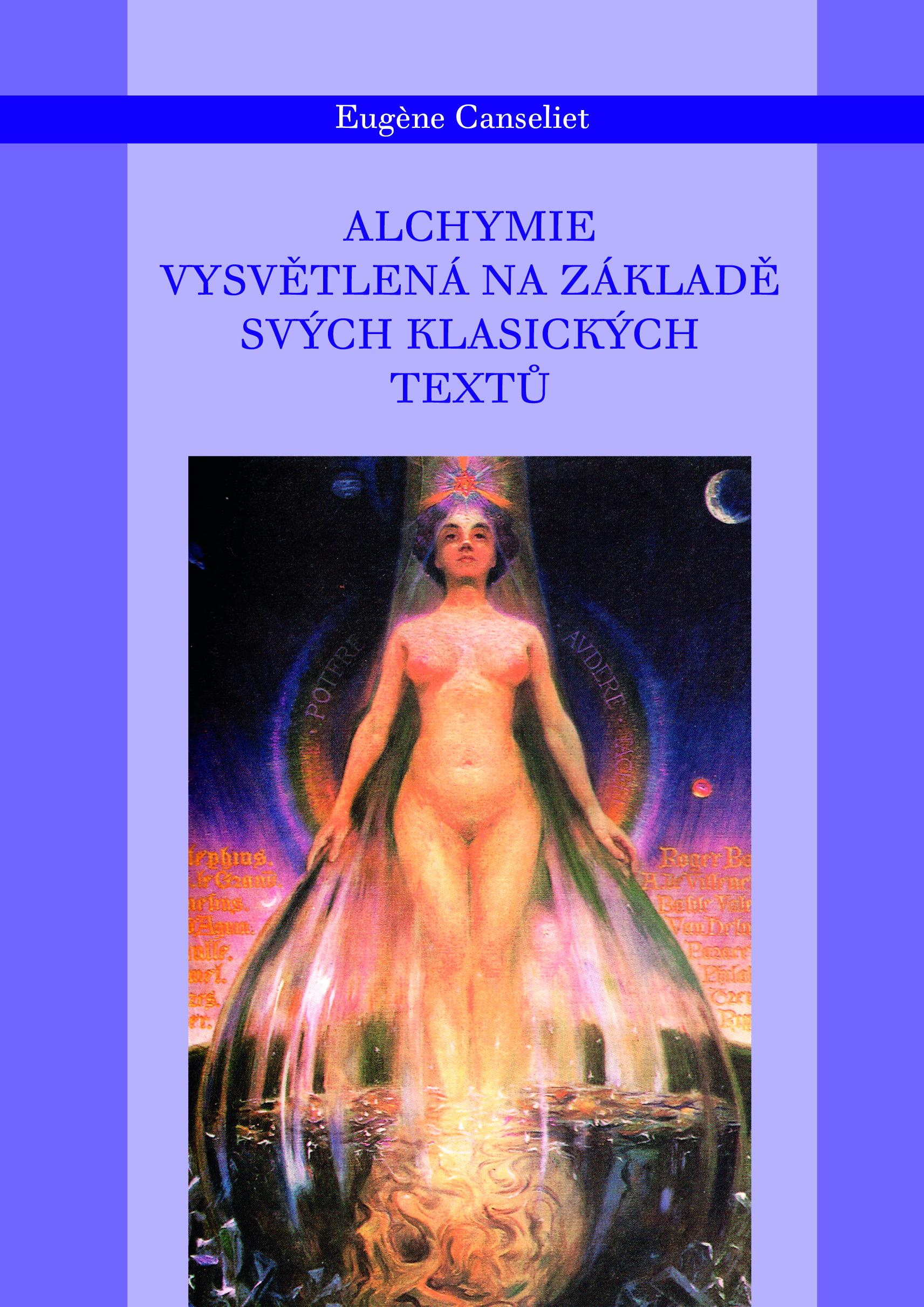 Alchymie vysvětlená na základě svých klasických textů