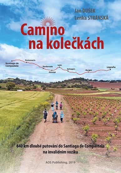 Camino na kolečkách - 640 km dlouhé putování do Santiaga de Compostela na invalidním vozíku