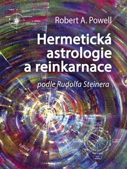 Hermetická astrologie a reinkarnace - Podle Rudolfa Steinera
