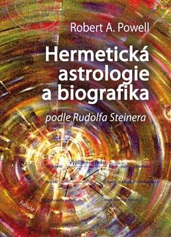 Hermetická astrologie a biografika - Podle Rudolfa Steinera