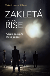 Zakletá říše – Apple po smrti Steva Jobse