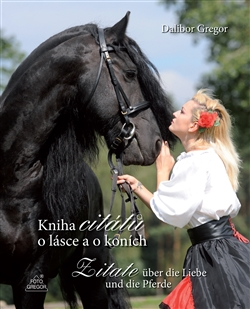 Kniha citátů o lásce a o koních - Zitate über die Liebe und die Pferde