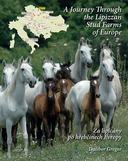 Za lipicány po hřebčínech Evropy / A Journey Through the Lipizzan Stud Farms of Europe