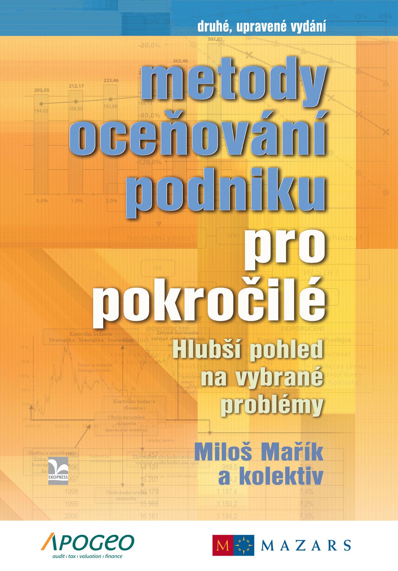 Metody oceňování podniku pro pokročilé (druhé, upravené vydání) - Hlubší pohled na vybrané problémy