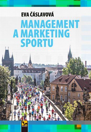 Management a marketing sportu 21. století
