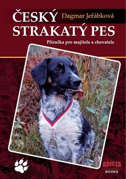 Český strakatý pes - Příručka pro majitele a chovatele
