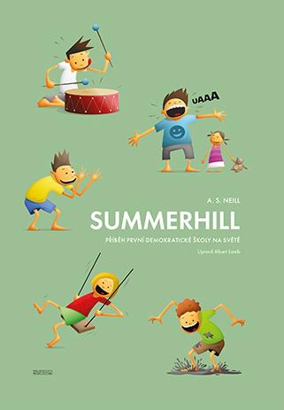 Summerhill - příběh první demokratické školy na světě