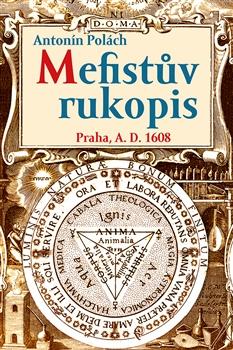 Mefistův rukopis - Praha, A. D. 1608