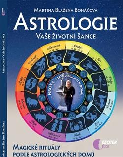 Astrologie - Vaše životní šance