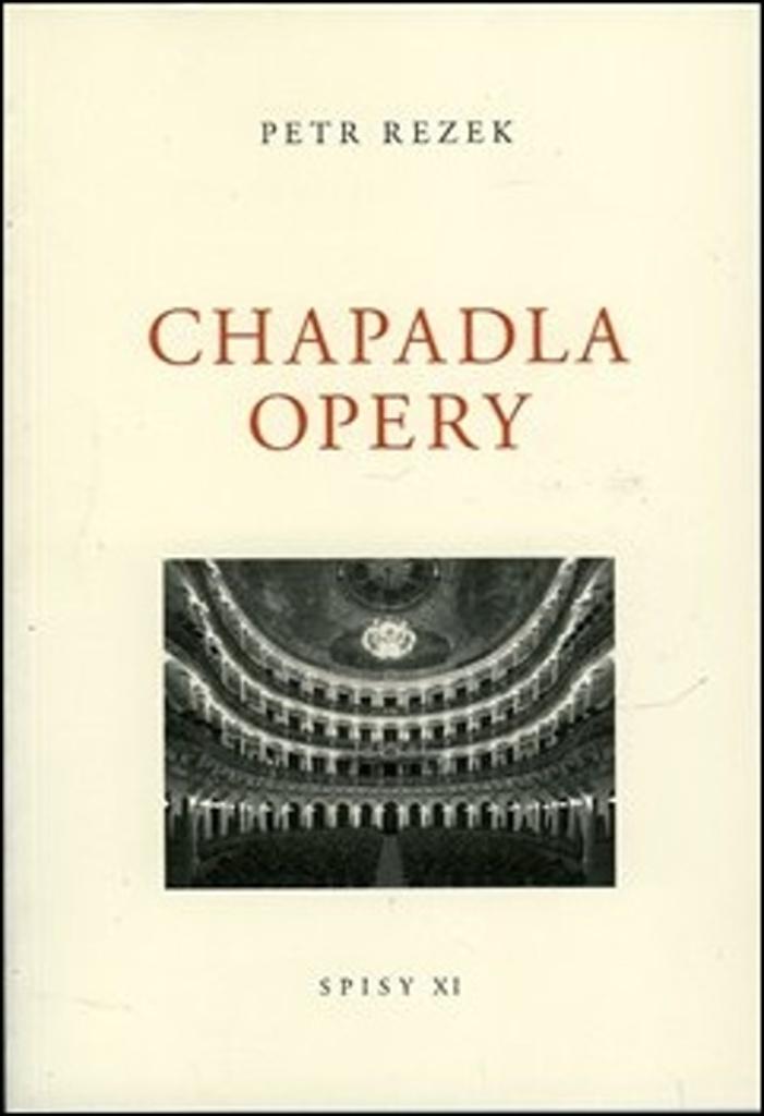 Chapadla opery - Spisy XI.