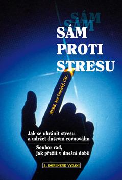 Sám proti stresu - Jak se ubránit stresu a udržet rovnováhu