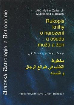 Arabská astrologie a astronomie - Rukopis o narození a osudu mužů a žen