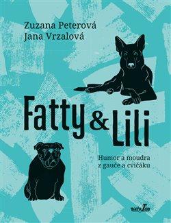 Fatty a Lili - Humor a moudra z gauče a cvičáku