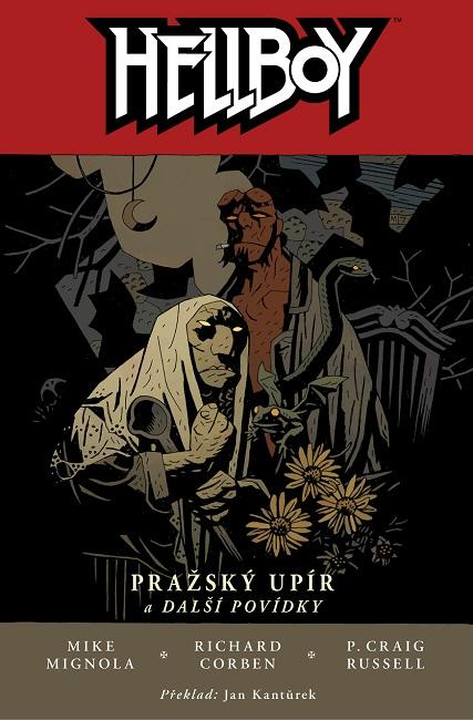 Hellboy 7: Pražský upír a další povídky (2.vydani )