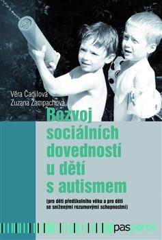 Rozvoj sociálních dovedností u dětí s autismem - (pro děti předškolního věku a pro děti se sníženými rozumovými schopnostmi)