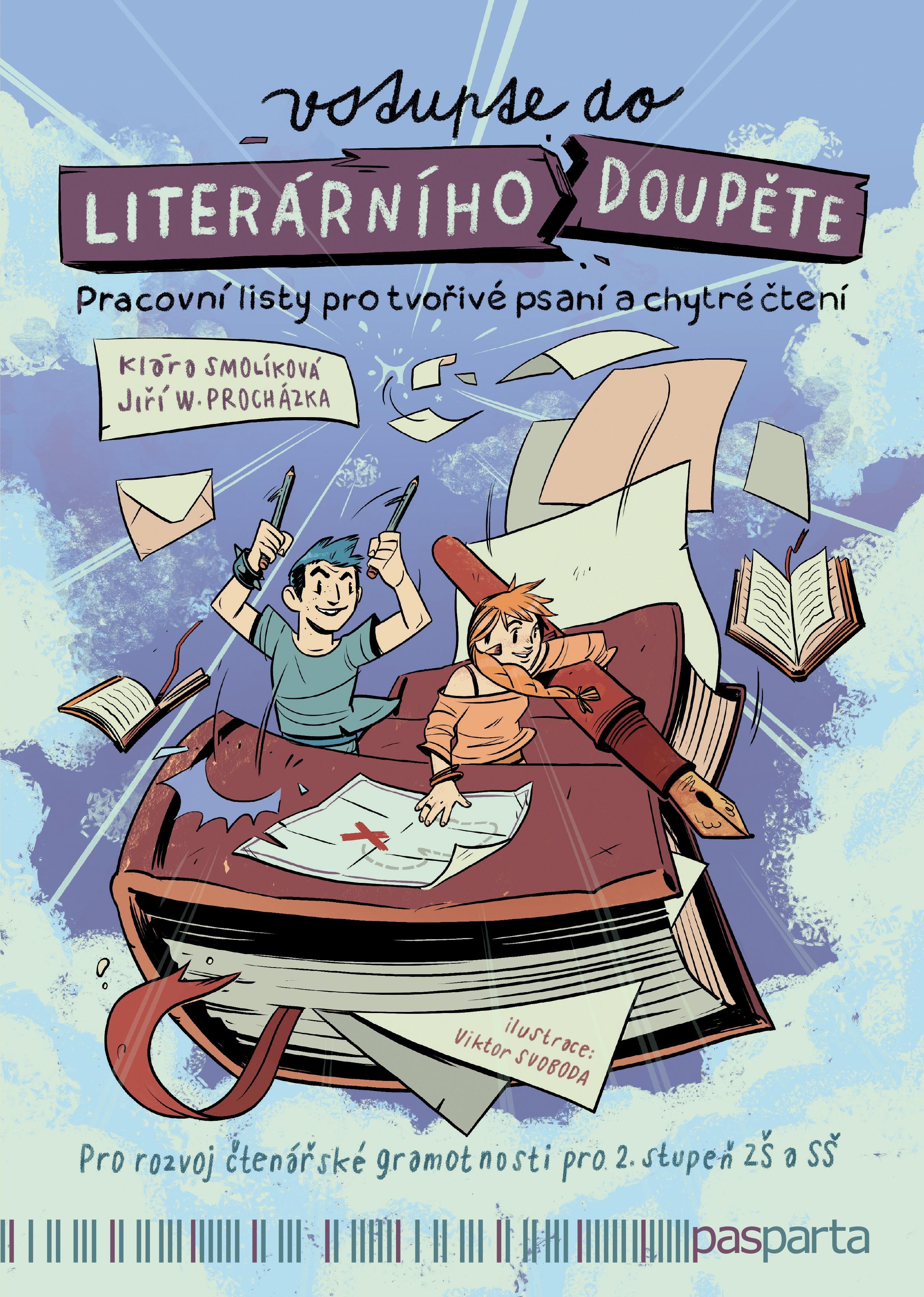 Vstupte do literárního doupěte - Pracovní listy pro tvořivé psaní a chytré čtení