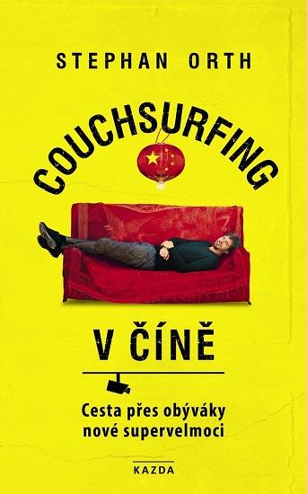 Couchsurfing v Číně - Cesta přes obýváky nové supervelmoci