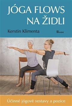 Joga flows na židli - Účinné jógové sestavy a pozice