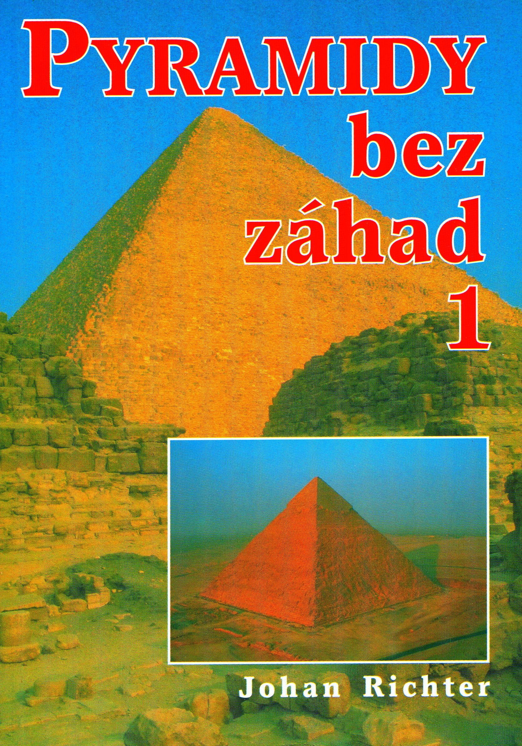 Pyramidy bez záhad 1