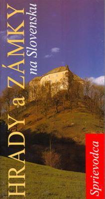 Hrady a zámky na Slovensku - čiernobiely sprievodca