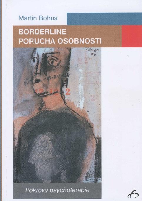 Borderline. porucha osobnosti - Pokroky psychoterapie