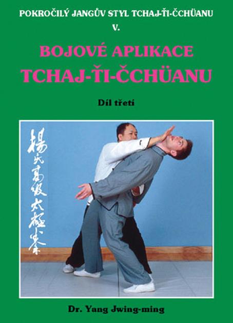 Bojové aplikace taichi 3 / Pokr. Jangův styl V